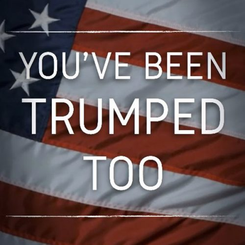 youve-been-trumped-too